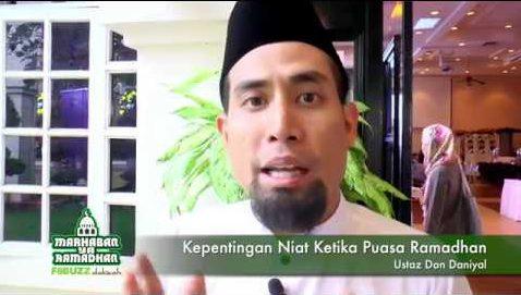 Kepentingan Niat Ketika Puasa Ramadhan – Ustaz Don Daniyal | VIDEO